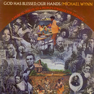 Michael Wynn - God Has Blessed Our Hands