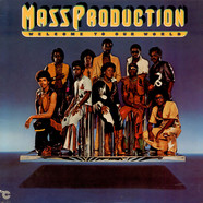 Mass Production - Welcome To Our World