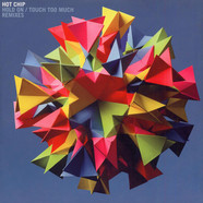 Hot Chip - Hold on / Touch too much remixes