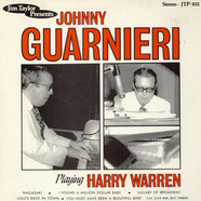 Johnny Guarnieri - Johnny Guarnieri Playing Harry Warren