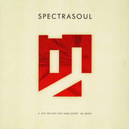 Spectrasoul - Play The Fool