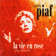 Edith Piaf - La Vie En Rose - The Collection