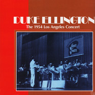 Duke Ellington - The 1954 Los Angeles Concert