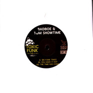 Badboe & Tom Showtime - Toxic Funk Volume 1