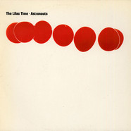 Lilac Time, The - Astronauts