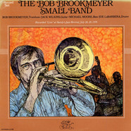 Bob Brookmeyer - The Bob Brookmeyer Small Band