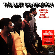 Lost Generation, The - Young, Tough & Terrible