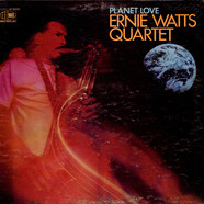 Ernie Watts Quartet - Planet Love