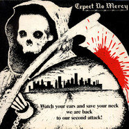 Expect No Mercy - Watch Your Ears And Save Your Neck We Are Back To Our Second Attack!