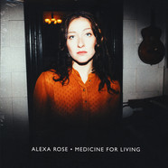Alexa Rose - Medicine For Living