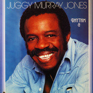 Juggy Murray Jones - Rhythm And Blues