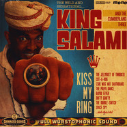 King Salami & The Cumberland Three - Kiss My Ring