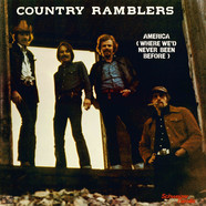 Country Ramblers - America (Where We'd Never Been Before)