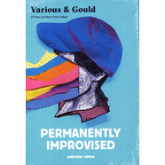 Various & Gould - Permanently Improvised - 15 Years Of Urban Print Collage