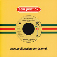 Anthony Fontaine - How Can I Lose (What I Never Had) / Stop That Old Grapevine