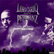 Lord Tariq & Peter Gunz - Make It Reign