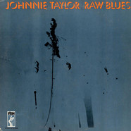 Johnnie Taylor - Raw Blues