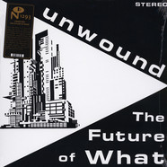 Unwound - The Future Of What