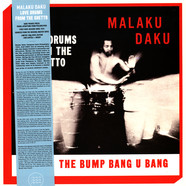 Malaku Daku - Love Drums From The Ghetto Black Vinyl Edition