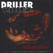Driller Killer - Reality Bites