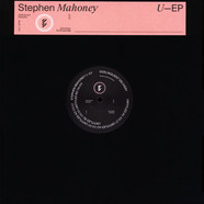 Stephen Mahoney - U EP