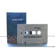 Nada Surf - Let Go 15th Anniversary Cassette Store Day Edition