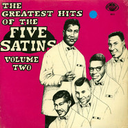 Five Satins, The - Greatest Hits Volume 2