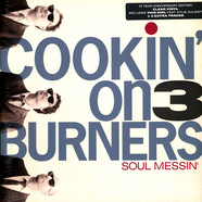 Cookin' On 3 Burners - Soul Messin' 10th Anniversary Clear Vinyl Edition
