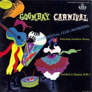 The Confidential Club Orchestra featuring Johnny Kemp (2) - Goombay Carnival