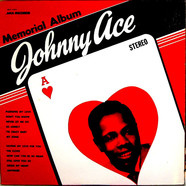 Johnny Ace - Johnny Ace Memorial Album