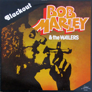Bob Marley & The Wailers - Blackout