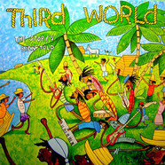Third World - The Story's Been Told