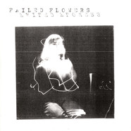 Failed Flowers (Anna Burch & Fred Thomas) - Faces