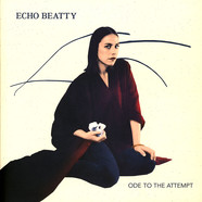 Echo Beatty - Ode To The Attempt EP