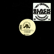 Black Attack - My Crown / Correct Technique