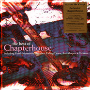 Chapterhouse - The Best Of Chapterhouse Colored Vinyl Edition