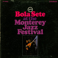 Bola Sete - Bola Sete At The Monterey Jazz Festival