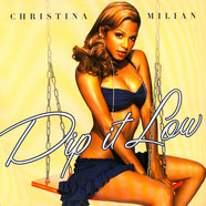 Christina Milian - Dip It Low (Full Phat Remixes)