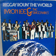 Byron Lee And The Dragonaires - Reggay Roun' The World