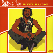 Mikey Melody - Soldier In Town