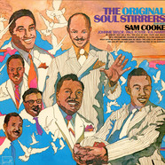 Soul Stirrers, The - The Original Soul Stirrers Featuring Sam Cooke