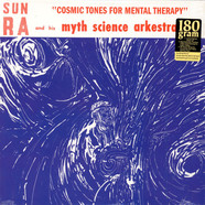 Sun Ra Arkestra, The - Cosmic Tones For Mental Therapy