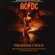 AC/DC - Problem Child - The Legendary Hippodrome Concert Orange Vinyl Edition