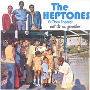 V.A. - The Heptones & Their Friends - Meet The Now Generation!