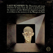 Lalo Schifrin - The Dissection And Reconstruction Of Music From The Past As Performed By The Inmates Of Lalo Schifrin's Demented Ensemble As A Tribute To The Memory Of The Marquis De Sade