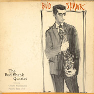 Bud Shank Quartet Featuring Claude Williamson - Bud Shank