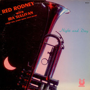 Red Rodney With Ira Sullivan - Night And Day