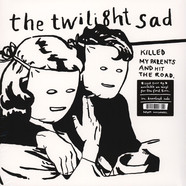Twilight Sad, The - Killed My Parents And Hit The Road