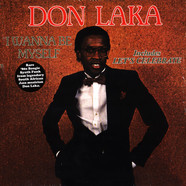 Don Laka - I Wanna Be Myself
