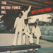 Metro-Tones Inc., The - Get Together